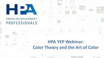 Video Thumbnail - HPA YEP Webinar: Color Theory and the Art of Color