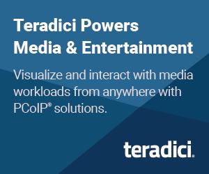 Teradici Powers Media and Entertainment