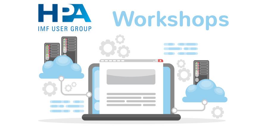 HPA IMFUG Workshops