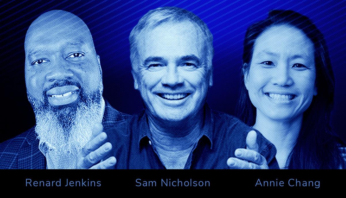 Renard Jenkins, Sam Nicholson, Annie Chang